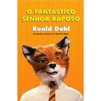 Literacine: O Fantástico Senhor Raposo – Roald Dahl