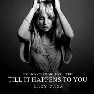 lady-gaga-til-it-happens-to-you