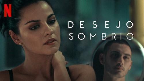 Poltrona Séries: Desejo Sombrio-1ª Temporada/Cesar Augusto Mota – Poltrona  de Cinema